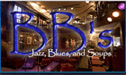 BB's Jazz, Blues, and Soup